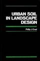 Urban Soil in Landscape Design (047180598X) cover image