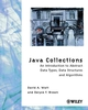 Java Collections: An Introduction to Abstract Data Types, Data Structures and Algorithms (047189978X) cover image