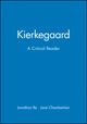 Kierkegaard: A Critical Reader (063120198X) cover image