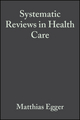 Systematic Reviews in Health Care: Meta-Analysis in Context, 2nd Edition (072791488X) cover image