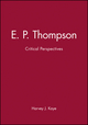 E. P. Thompson: Critical Perspectives (074560238X) cover image