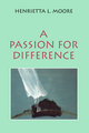 A Passion for Difference: Essays in Anthropology and Gender (074561308X) cover image