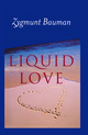 Liquid Love: On the Frailty of Human Bonds (074562488X) cover image