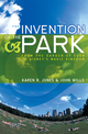 The Invention of the Park: Recreational Landscapes from the Garden of Eden to Disney's Magic Kingdom (074563138X) cover image