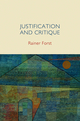 Justification and Critique: Towards a Critical Theory of Politics (074565228X) cover image