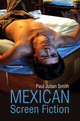 Mexican Screen Fiction: Between Cinema and Television (074568078X) cover image