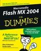 Macromedia Flash MX 2004 For Dummies (076454358X) cover image