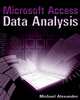 Microsoft Access Data Analysis: Unleashing the Analytical Power of Access (076459978X) cover image