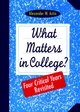 What Matters in College?: Four Critical Years Revisited (078790838X) cover image