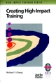 Creating High-Impact Training: A Practical Guide (078795098X) cover image