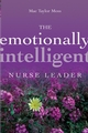 The Emotionally Intelligent Nurse Leader (078795988X) cover image