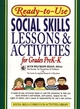 Ready-To-Use Social Skills Lessons And Activities For Grades PreK-K (1995 Edition, Layflat Version) (078796638X) cover image