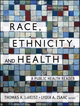 Race, Ethnicity, and Health: A Public Health Reader, 2nd Edition (111804908X) cover image