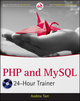 PHP and MySQL 24-Hour Trainer (111806688X) cover image
