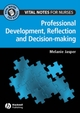 Vital Notes for Nurses: Professional Development, Reflection and Decision-making (111830778X) cover image
