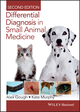 Differential Diagnosis in Small Animal Medicine , 2nd Edition (111840968X) cover image