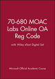 70-680 MOAC Labs Online OA Reg Code with Wiley eText Digital Set