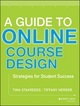 A Guide to Online Course Design: Strategies for Student Success (111879138X) cover image