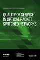 Quality of Service in Optical Packet Switched Networks (111889118X) cover image