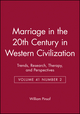 Marriage in the 20th Century in Western Civilization: Trends, Research, Therapy, and Perspectives Volume 41 Number 2 (140512718X) cover image