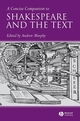 A Concise Companion to Shakespeare and the Text (140513528X) cover image