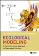 Ecological Modeling: A Common-Sense Approach to Theory and Practice (140516168X) cover image