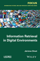 Information Retrieval in Digital Environments (184821698X) cover image