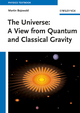 The Universe: A View from Classical and Quantum Gravity (352741018X) cover image