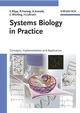 Systems Biology in Practice: Concepts, Implementation and Application (352760488X) cover image