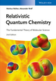 Relativistic Quantum Chemistry: The Fundamental Theory of Molecular Science, 2nd Edition (352766758X) cover image