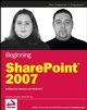 Beginning SharePoint 2007: Building Team Solutions with MOSS 2007 (0470124490) cover image