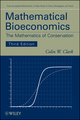 Mathematical Bioeconomics: The Mathematics of Conservation, 3rd Edition (0470372990) cover image