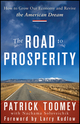 The Road to Prosperity: How to Grow Our Economy and Revive the American Dream (0470394390) cover image