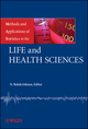 Methods and Applications of Statistics in the Life and Health Sciences (0470405090) cover image
