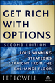 Get Rich with Options: Four Winning Strategies Straight from the Exchange Floor, 2nd Edition (0470445890) cover image