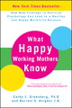 What Happy Working Mothers Know: How New Findings in Positive Psychology Can Lead to a Healthy and Happy Work/Life Balance (0470488190) cover image