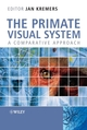 The Primate Visual System: A Comparative Approach (0470868090) cover image