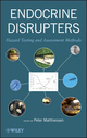 Endocrine Disrupters: Hazard Testing and Assessment Methods (0470932090) cover image
