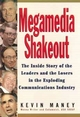 Megamedia Shakeout: The Inside Story of the Leaders and the Losers in the Exploding Communications Industry (0471107190) cover image
