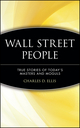 Wall Street People: True Stories of Today's Masters and Moguls (0471238090) cover image