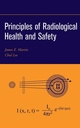 Principles of Radiological Health and Safety (0471254290) cover image