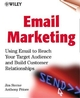 Email Marketing: Using Email to Reach Your Target Audience and Build Customer Relationships (0471383090) cover image