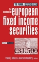 The Handbook of European Fixed Income Securities  (0471430390) cover image