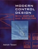 Modern Control Design: With MATLAB and SIMULINK (0471496790) cover image