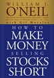How to Make Money Selling Stocks Short (0471710490) cover image