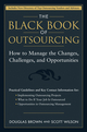 The Black Book of Outsourcing: How to Manage the Changes, Challenges, and Opportunities (0471718890) cover image
