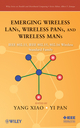 Emerging Wireless LANs, Wireless PANs, and Wireless MANs: IEEE 802.11, IEEE 802.15, 802.16 Wireless Standard Family (0471720690) cover image