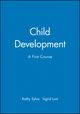 Child Development: A First Course (0631194290) cover image