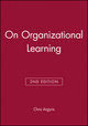 On Organizational Learning, 2nd Edition (0631213090) cover image