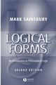 Logical Forms: An Introduction to Philosophical Logic, 2nd Edition (0631216790) cover image